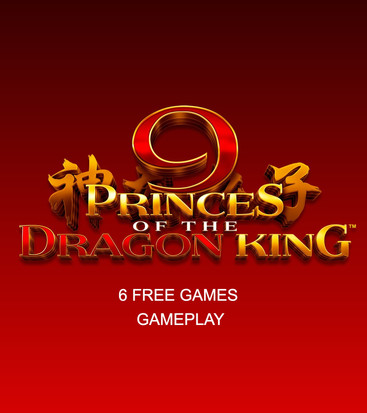 9 Princes of the Dragon King TIGER 6 Free Games Feature gameplay
