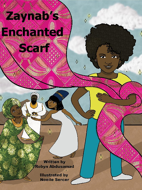 ZAYNAB'S ENCHANTED SCARF (Hard Cover)