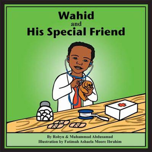 WAHID AND HIS SPECIAL FRIEND (Paperback)