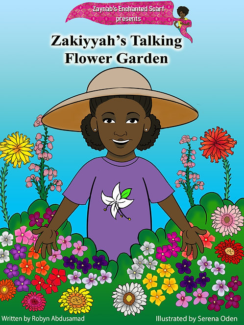 ZAKIYYAH'S TALKING FLOWER GARDEN (Hard Cover)