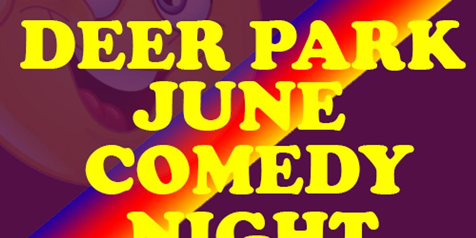 Deer Park June Comedy Night
