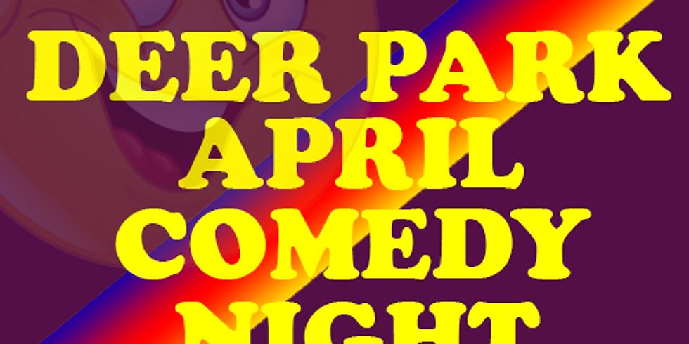 Deer Park April Comedy Night