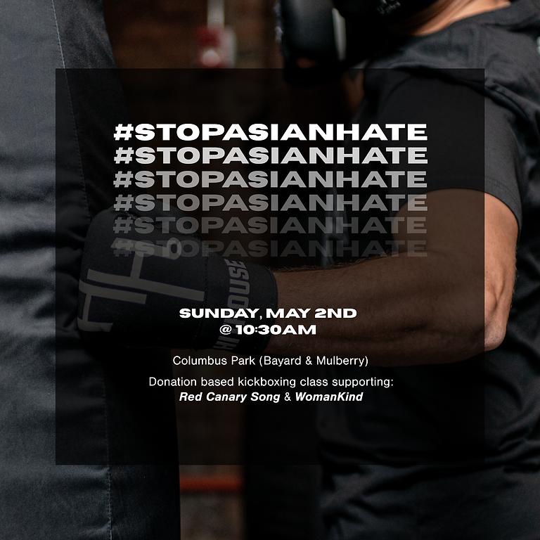 #STOPASIANHATE + Donation-Based Kickboxing & Self Defense Class
