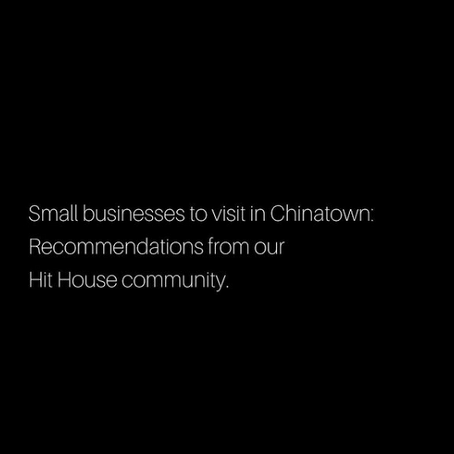 Small Businesses to Support in Chinatown: