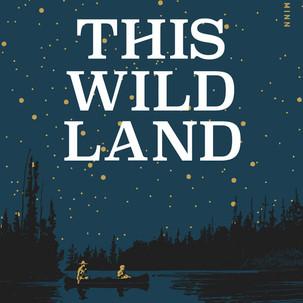This Wild Land
