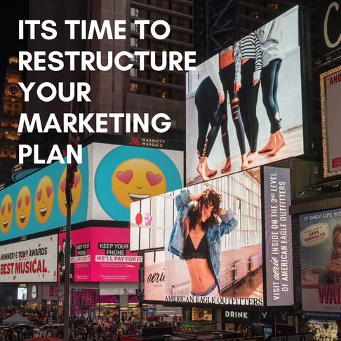 How To Restructure Your Marketing Strategy For The Current Market