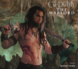 Cu Dubh - The Warlord