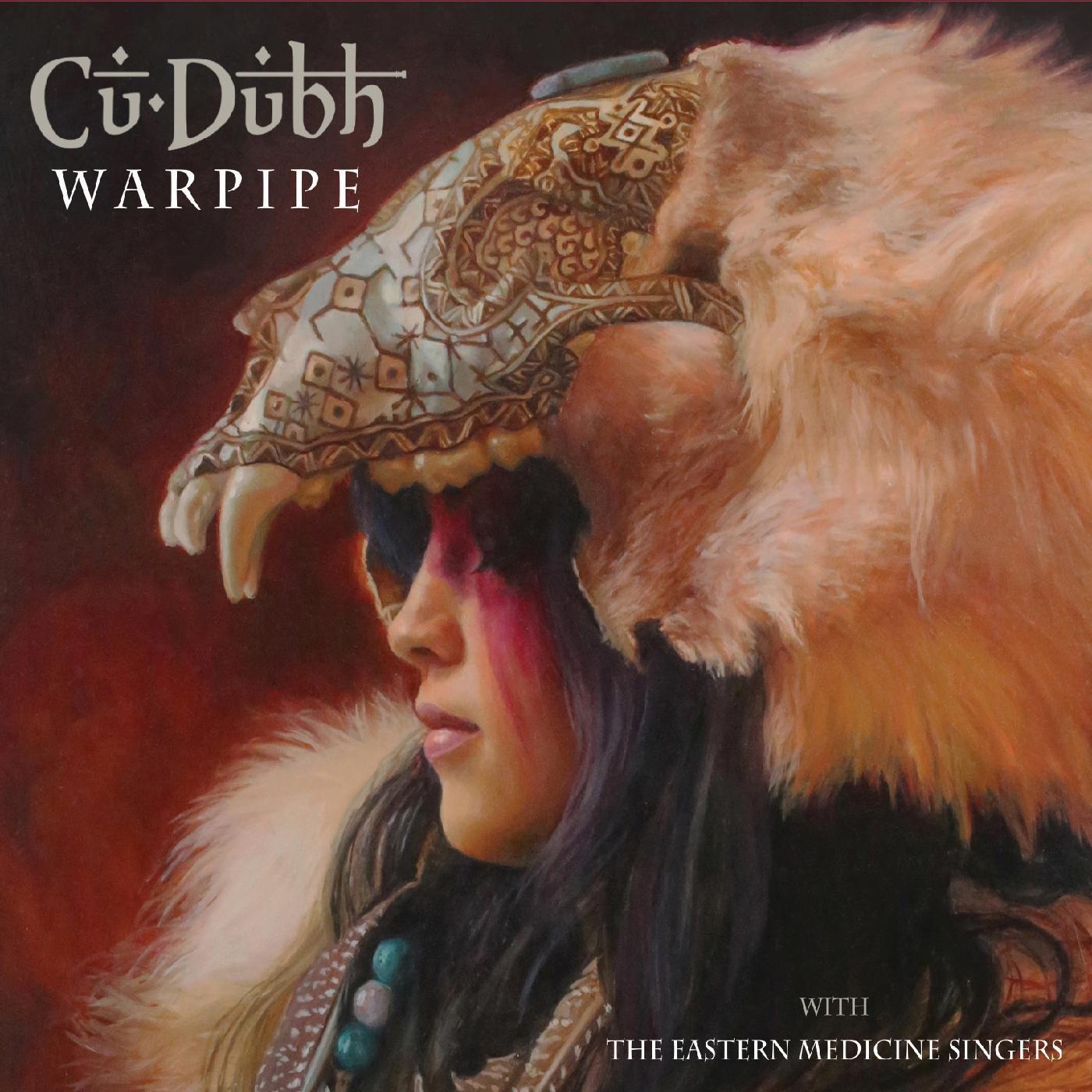 Cu Dubh - Warpipe