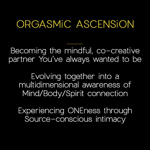 ORGASMiC ASCENSiON [for couples]