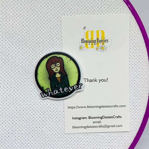 Whatever from Daria Needle Minder