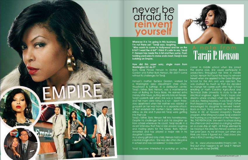 Urban Pulse Direct first featured Taraji P. Henson years ago right before the launch of her very successful TV Series Empire.