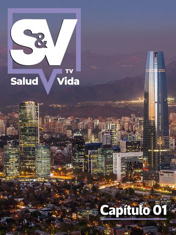 SaludyVidaTV - Capítulo 01