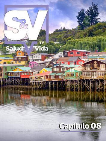 SaludyVidaTV - Capítulo 08