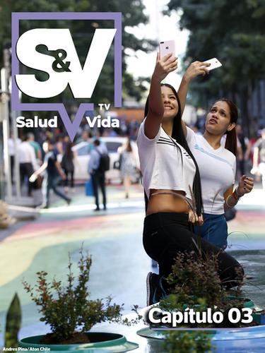 SaludyVidaTV - Capítulo 03