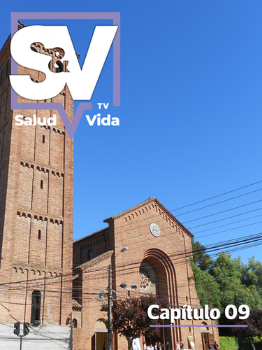 SaludyVidaTV - Capítulo 09