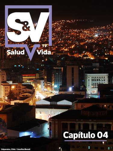 SaludyVidaTV - Capítulo 04