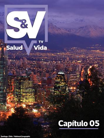 SaludyVidaTV - Capítulo 05