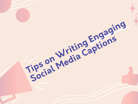 Tips on Writing Engaging Social Media Captions