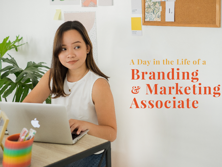 A Day In The Life of a Branding & Marketing Associate
