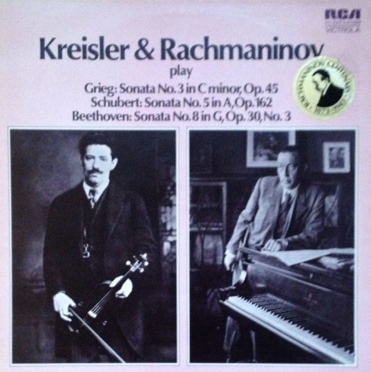 Kreisler and Rachmaninoff