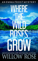 WHERE THE WILD ROSES GROW.jpg