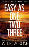 EASY AS ONE TWO THREE.jpg