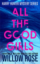 ALL THE GOOD GIRLS