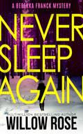 NEVER SLEEP AGAIN new.jpg
