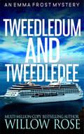 TWEEDLEDUM AND TWEEDLEDEE.jpg