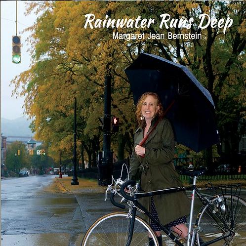 Rainwater Runs Deep Digital Download