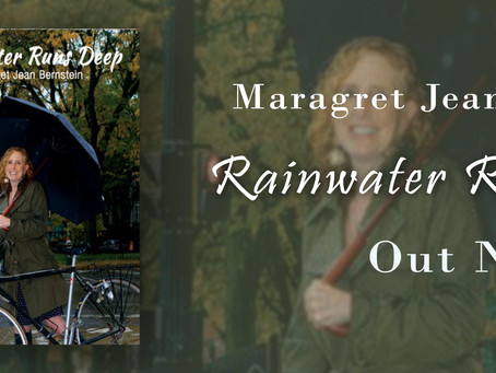 """Rainwater Runs Deep"" Out Now"