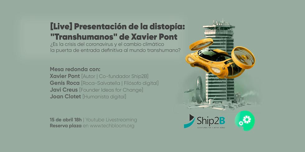 """[Live] Presentación de la distopía """"Transhumanos"""" de Xavier Pont"""