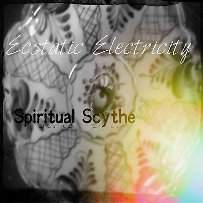 Ecstatic Electricity-FC-Spiritual Scythe