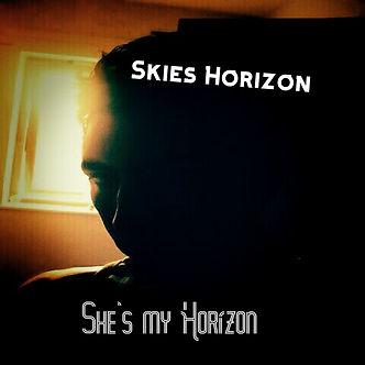Skies Horizon-FC-She's my Horizon.jpg