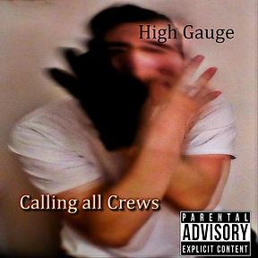 Calling all Crews_FC-High Gauge.jpg