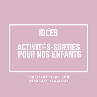 idees_activites_sorties_pour_nos_enfants