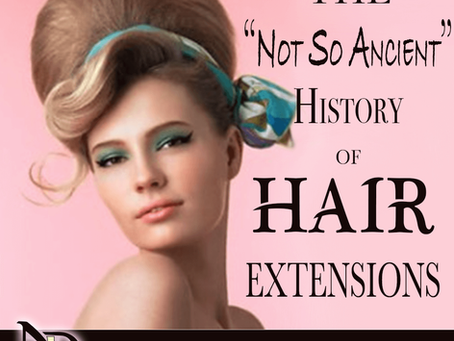 History of Hair: A look at the not so ancient history of Hair Extensions 2021