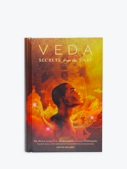 Veda Secrets, From the East