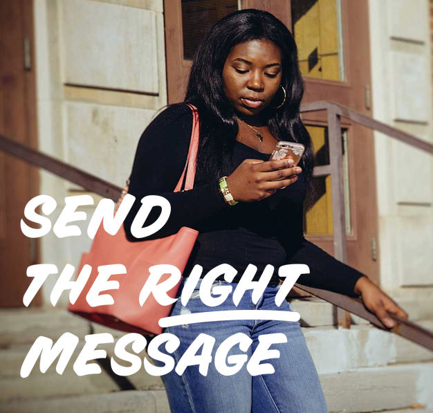 Send the Right Message
