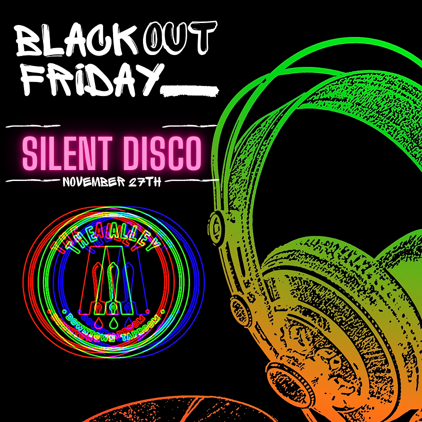Black Out Friday Silent Disco