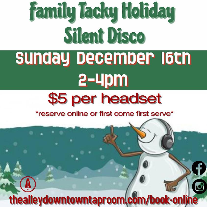 FAMILY Tacky Silent Disco