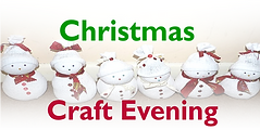 Christmas Craft Evening,Gloweth Chapel, Truro