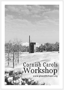 Cornsh Carols, Cornish Carols Workshop, Gloweth Chapel, Thomas Merritt, Cornish Christmas