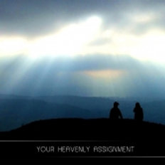 Your Heavenly Assignment (3-part Audio Series)