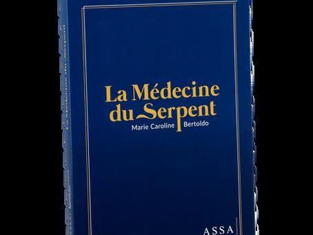 Ma première publication: La Médécine du Serpent en librairie le 8 Septembre