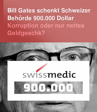Bill Gates schenkt SWISSMEDIC