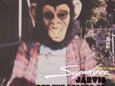 Superlove, 'Jarvis Put the Record On'