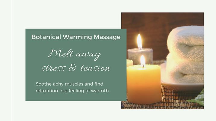Botanical Warming Massage Well Being