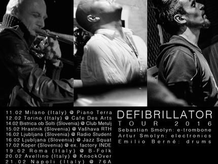 DEFIBRILLATOR TOUR FEBRUARY 2016 / ITALY - SLOVENIA - FRANCE