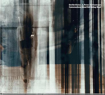 DEFIBRILLATOR & PETER BRÖTZMANN (CD)